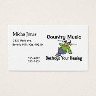 Country Music Destroys Your Hearing Business Card