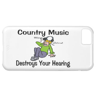 Country Music Destroys Your Hearing Cover For iPhone 5C