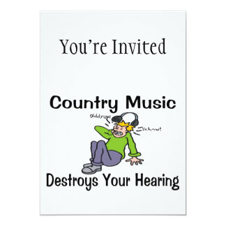 Country Music Destroys Your Hearing Personalized Invitations
