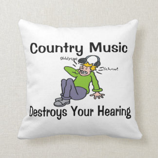 Country Music Destroys Your Hearing Throw Pillow