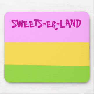 Country of Sweets-er-land welcomes you! Mouse Pad