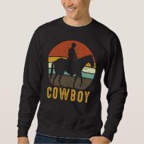 Country Retro Cowboy Western Horse Rider Sweatshirt