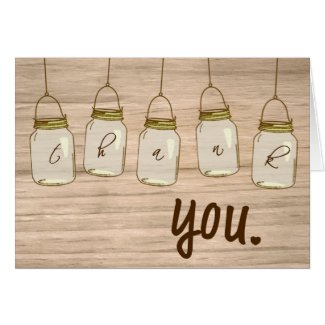 Country Rustic Mason Jar Thank You Note Greeting Card