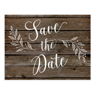 Country Rustic Save the Dates Wood Grain Post Card