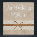 """Country Rustic Twine Burlap Wedding Photo Album Binder<br><div class=""""desc"""">Beautiful custom wedding design featuring a burlap background and twine over lace. Perfect for that country wedding. You can customize and personalize it any way you wish.</div>"""