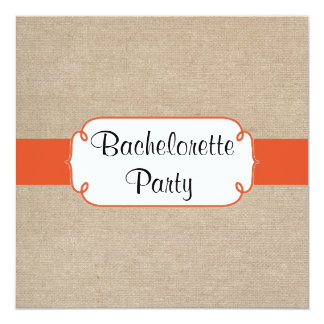Country Tangerine and Burlap Bachelorette Party 5.25x5.25 Square Paper Invitation Card