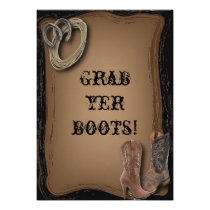 """Country Wedding Invitation """"Grab Yer Boots"""""""