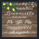 "Country Wedding Reception Favor Sign Limoncello |<br><div class=""desc"">Sign For Rustic Country Limoncello Wedding Favors. Use this unique faux canvas sign on your Limoncello wedding guest favor table. A barn wood look image background with string of lights and a drawing of lemons. The Mr and Mrs last name is personalized. Vintage looking fonts. All text, background image and...</div>"