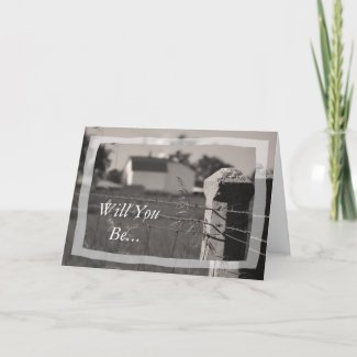 Country Wedding Will You Be My Bridesmaid Card