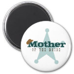 Country Western Mother of the Bride Magnet