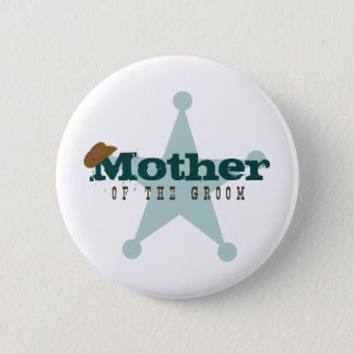 Country Western Mother of the Groom Button