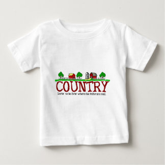 COUNTRY - where the folks are real Baby T-Shirt