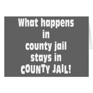 County Jail Greeting Cards
