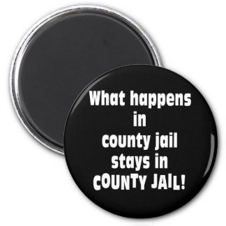 County Jail Magnet