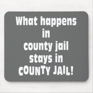 County Jail Mouse Pads