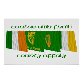 County Offaly Flags Poster