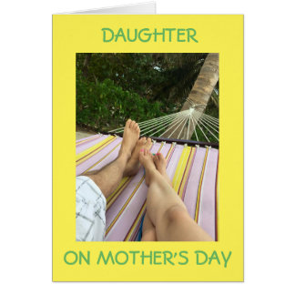 COUPLE IN HAMMOCK=TO MY DAUGHER ON MOTHER'S DAY GREETING CARD
