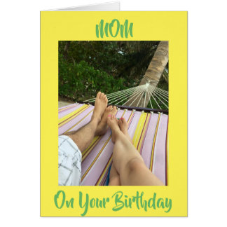 COUPLE IN HAMMOCK=TO MY MOTHER ON HER BIRTHDAY CARD