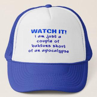 Couple of Baktuns Short of an Apocalypse Trucker Hat