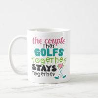 Couple That Golf Together Coffee Mug Sports Player