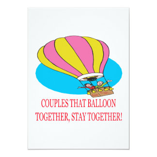 Couples That Balloon Together Card