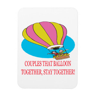 Couples That Balloon Together Magnet