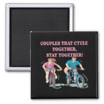 Couples That Cycle Together Magnet