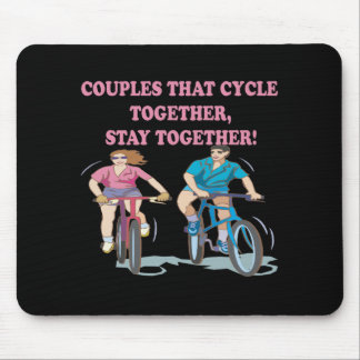 Couples That Cycle Together Mouse Pad