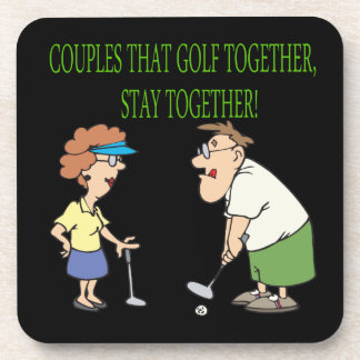 Couples That Golf Together Stay Together Coaster