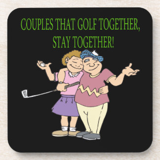 Couples That Golf Together Stay Together Drink Coaster