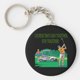 Couples That Golf Together Stay Together Key Chains