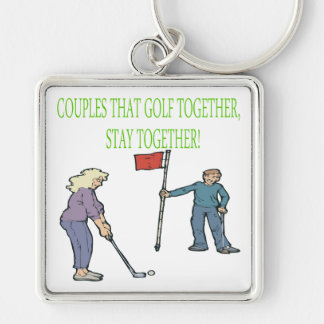 Couples That Golf Together Stay Together Keychains