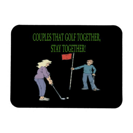 Couples That Golf Together Stay Together Rectangular Magnets