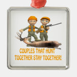 Couples That Hunt Together Stay Together Square Metal Christmas Ornament