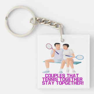 Couples That Tennis Together 1.png Keychain