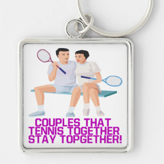 Couples That Tennis Together Key Chains