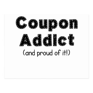 Coupon Addict and Proud of it.png Postcard