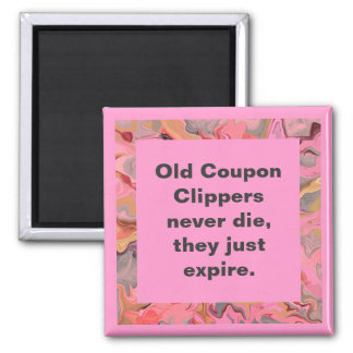 coupon clippers joke magnet