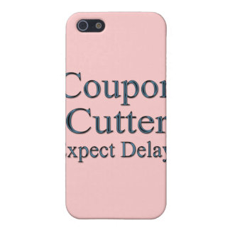 Coupon Cutters Expect Delays blu iPhone SE/5/5s Case