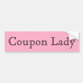 Coupon Lady Bumper Sticker