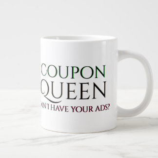 Coupon Queen Needs Ads Large Coffee Mug