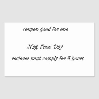 Coupon sticker for one nag free day gag gift