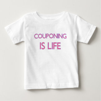 COUPONING IS LIFE.png Infant T-shirt