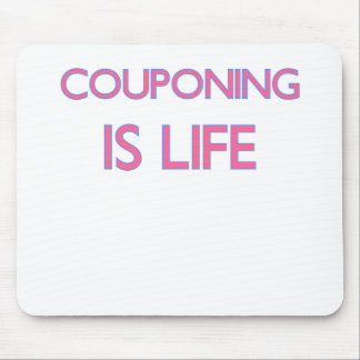 COUPONING IS LIFE.png Mouse Pad