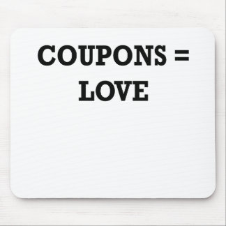 Coupons equal love.png mouse pad