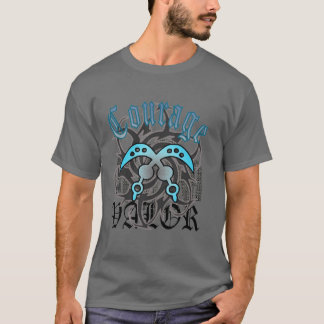 Courage and Valor T-Shirt