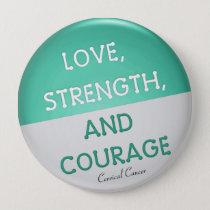 Courage Badge Cervical Cancer (Teal) Button