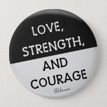 Courage Badge Melanoma Cancer (Black) Pinback Button