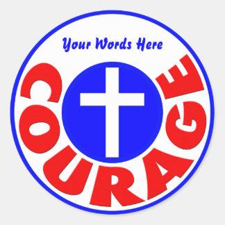 Courage Classic Round Sticker