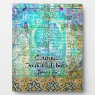 Courage Do not fall back JOAN OF ARC quote Plaque